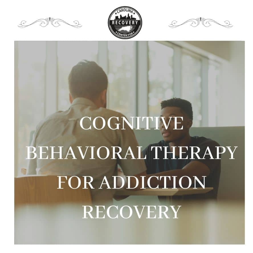 Cognitive Behavioral Therapy for Addiction Recovery
