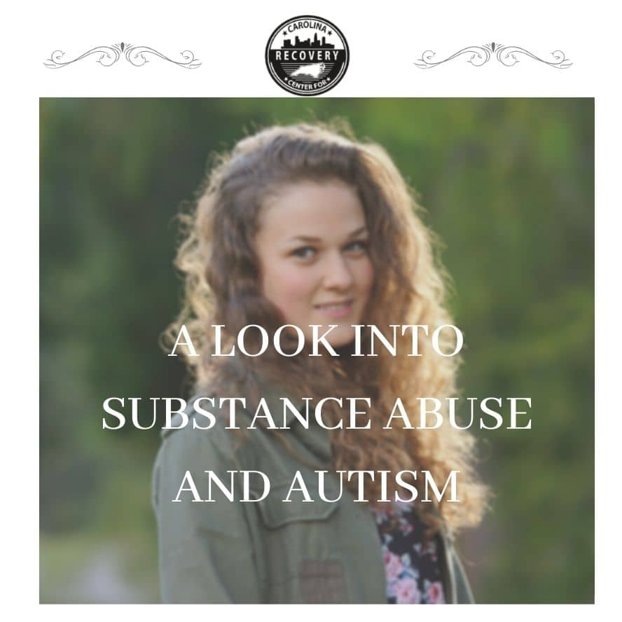 A Look Into Substance Abuse and Autism