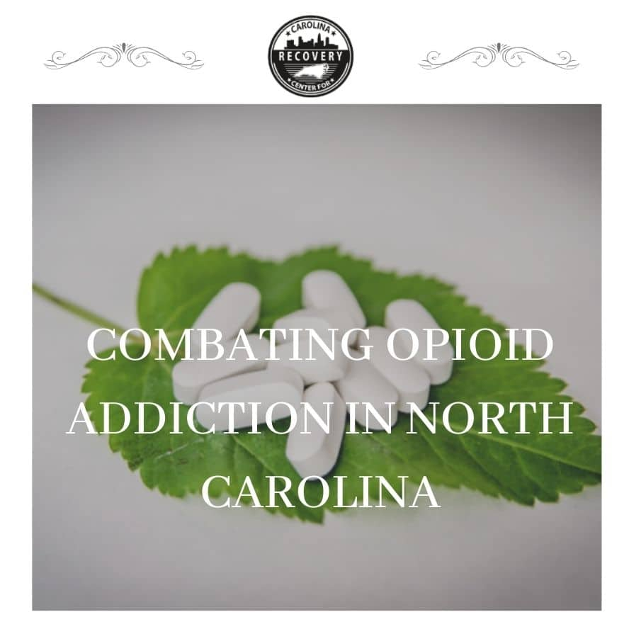 Combating Opioid Addiction in North Carolina