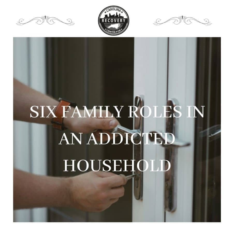 The 6 Family Roles in an Addicted Household