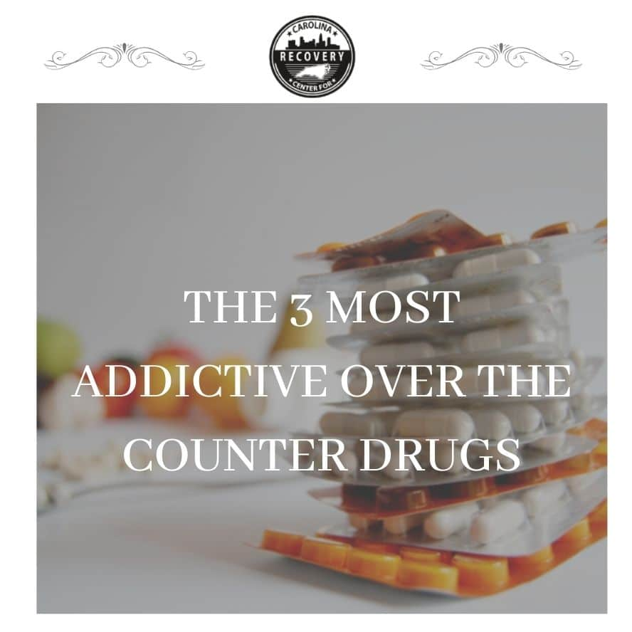 The 3 Most Addictive Over the Counter Drugs