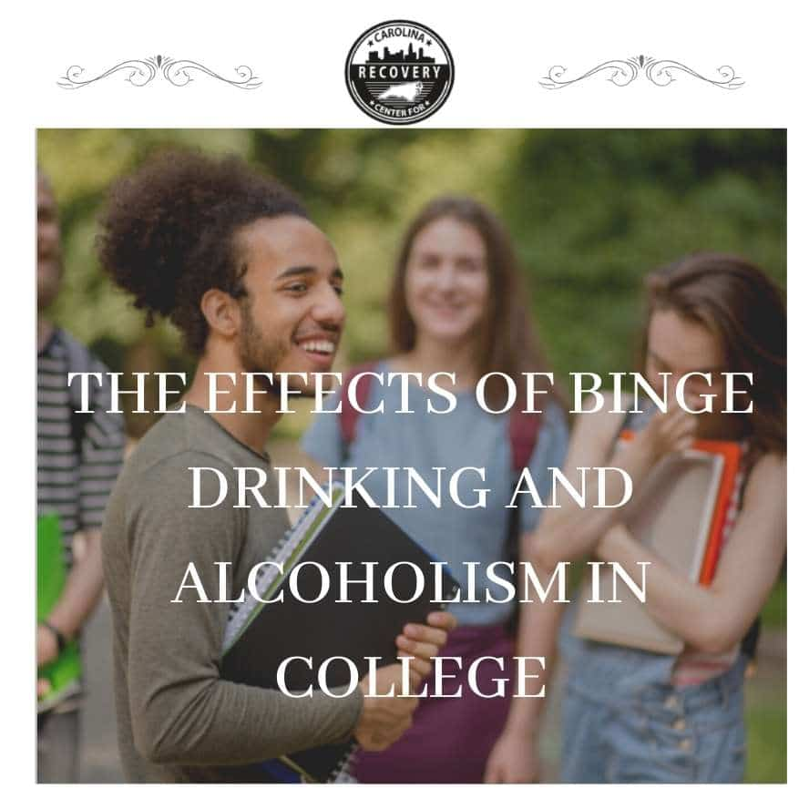 The Effects of Binge Drinking and Alcoholism in College