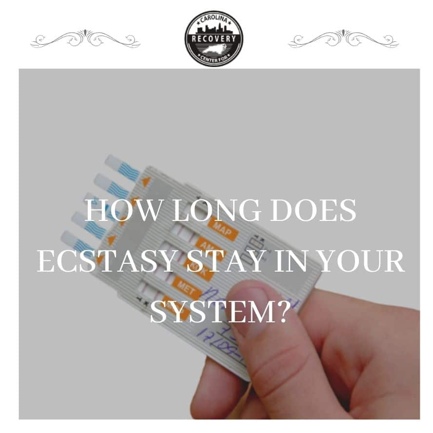 How Long Does Ecstasy Stay in Your System?