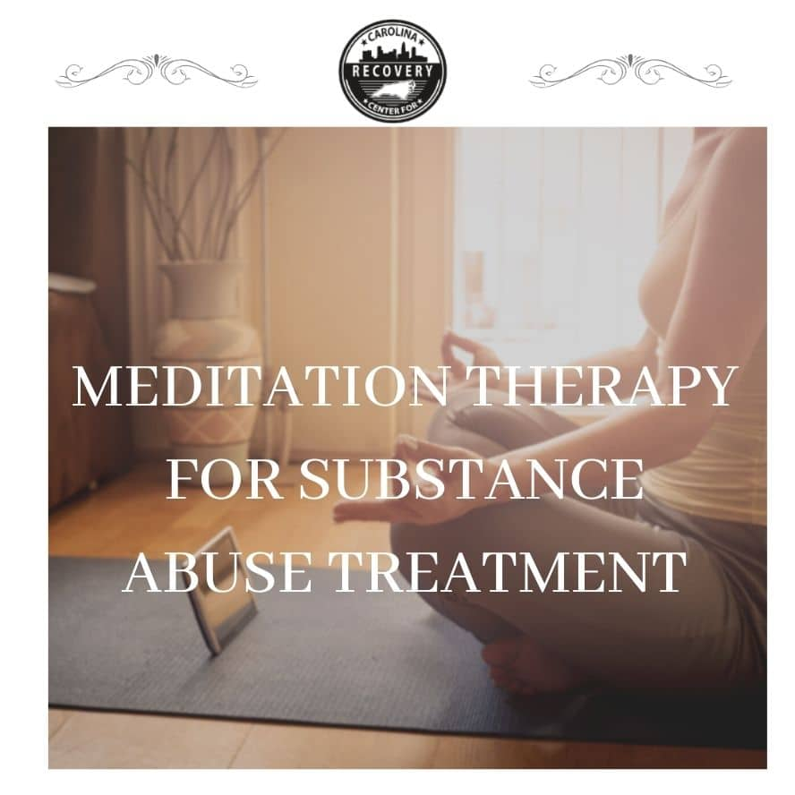 Meditation Therapy for Substance Abuse