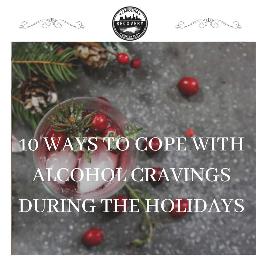 10 Ways to Cope With Alcohol Cravings During the Holidays