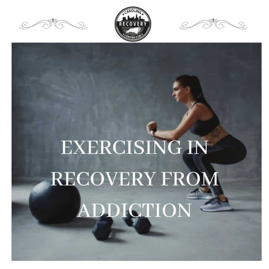 Exercising in Recovery from Addiction