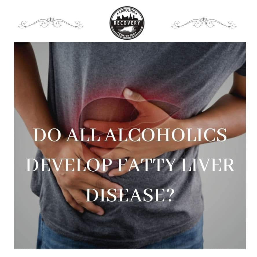 Do All Alcoholics Develop Fatty Liver Disease?