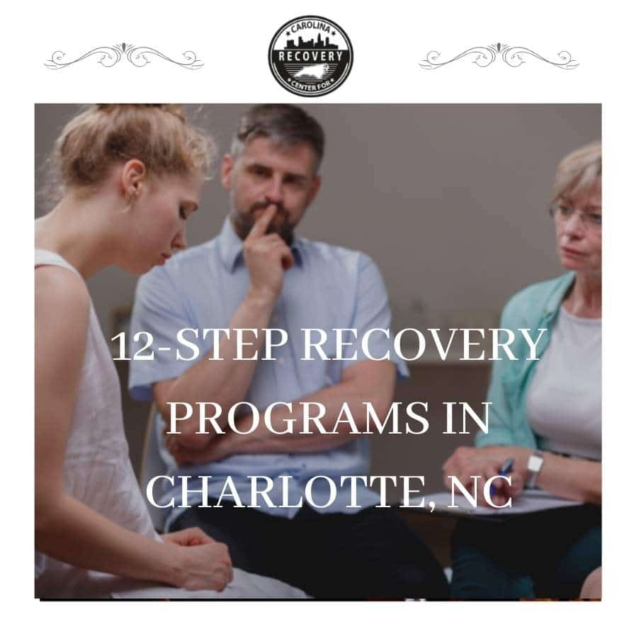 12-Step Recovery Programs in Charlotte, NC