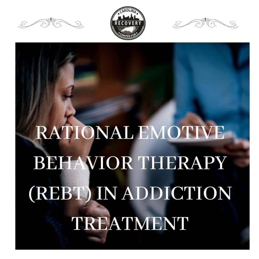 Rational Emotive Behavior Therapy  (REBT) in Addiction Treatment