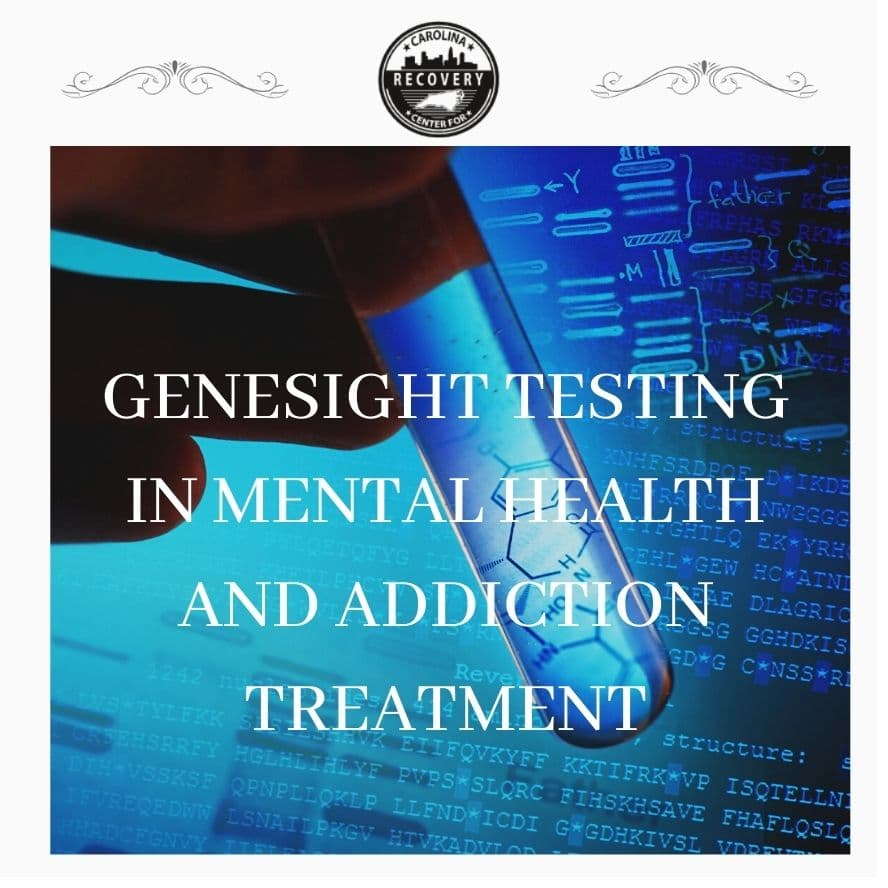 How Does Genesight Testing Improve Outcomes in Mental Health and Addiction Treatment?