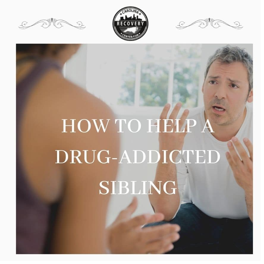 How to Help a Drug-Addicted Sibling