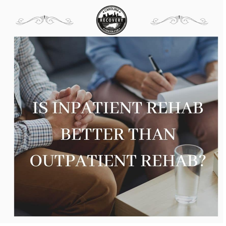 Is Inpatient Rehab Better than Outpatient Rehab?